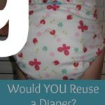 Would YOU Reuse a Diaper?