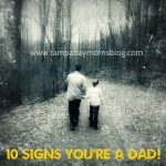 You Might Be a Dad if…