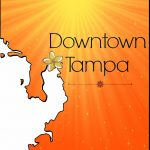 Spotlight on Tampa's Downtown