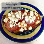 Monday Meal: Italian Style Roasted Eggplant