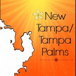 Spotlight on Tampa Palms/New Tampa/Wesley Chapel