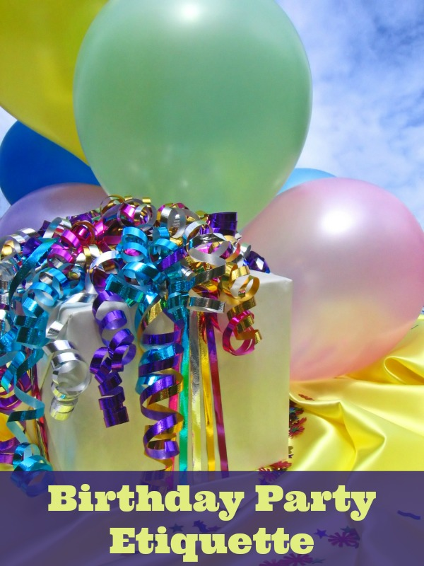Birthday Party Etiquette @TBMomBlog