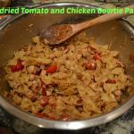 Sundried Tomato and Chicken Bow-tie Pasta