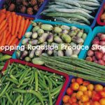 Roadside Produce Stands: An Affordable Way to Shop!