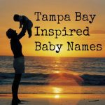 Tampa Bay Inspired Baby Names