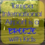 Tampa International Airport is a Breeze for Families with Young Kids