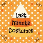 Last Minute Halloween Costume Ideas for Kids (or Adults)