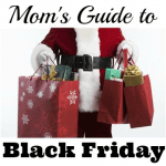 A Busy Mom's Guide to Black Friday