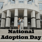 National Adoption Day: How I Became a Mommy Overnight