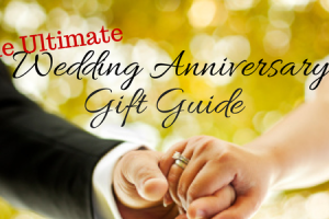 Wedding Anniversary Gift Guide