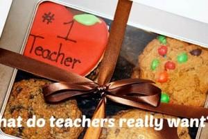 Teacher Appreciation Gifts: What teachers really want