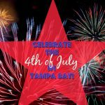 A Guide to 4th of July Celebrations in Tampa Bay!