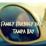 Top 15 Family Friendly Day Trips in Tampa Bay