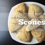 Easy & Delicious Vanilla Coconut Scones