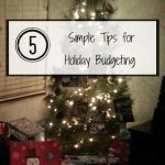 5 Simple Tips for Holiday Budgeting