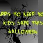 Great Apps to Keep Your Kids Safe This Halloween