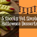 5 Spooky Yet Simple Halloween Desserts