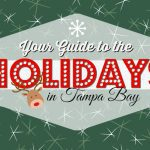 2014 Guide to Holiday Events in Tampa Bay: Parades, Tree Lightings, Ice Skating, Pictures with Santa & More!