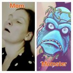 Short Story: The Monster and the Mom