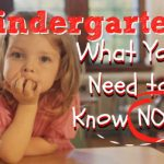Kindergarten: What You Need to Know NOW