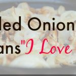 GRILLED ONIONS MEANS 'I LOVE YOU'