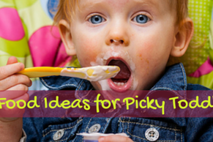 10 Food Ideas for Picky Toddlers (1)