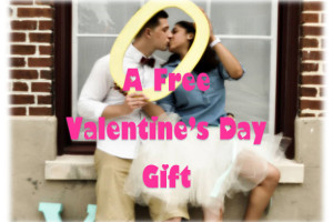 A Free Valentine's Day Gift