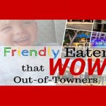 Introducing 11 Kid Friendly Eateries That Wow Out-Of-Towners