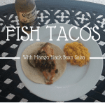Fish Tacos with Mango Black Bean Salsa