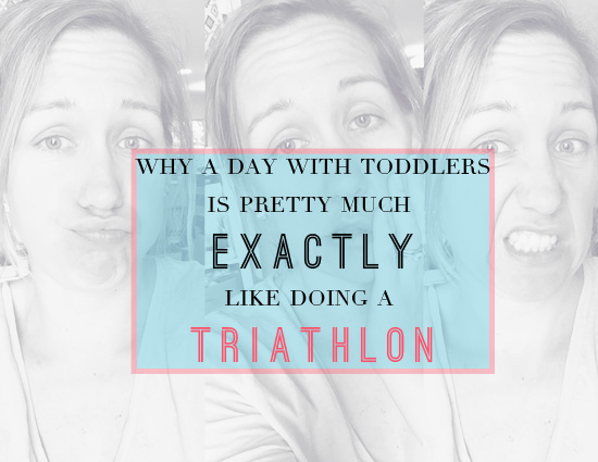 why a day with toddlers is exactly like a triathlon | Sara Tallent Tampa Bay Moms Blog