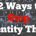 12 Ways to Stop Identity Theft