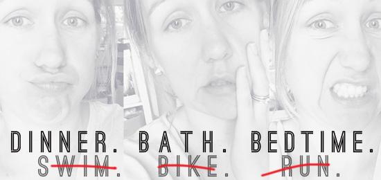 dinner. bath. bedtime. parenthood triathlon | tampa bay moms blog