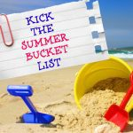 Kick The Summer Bucket List