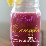 Beet Pineapple Smoothie Recipe