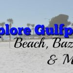 Explore Gulfport: Beach, Bazaar, & More!
