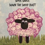 Super Simple Shaun the Sheep Craft {& Giveaway!}
