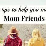 Five Tips to Help You Make Mom Friends