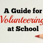 A Parent's Guide for Volunteering at School