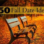 50 Fall Date Night Ideas