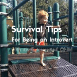Survival Tips for Being an Introvert with an Extroverted Child