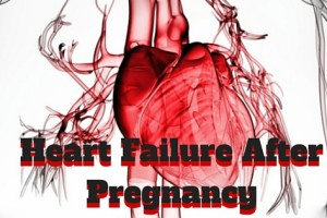 heart failure after pregnancy