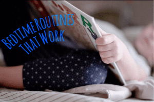 Bedtime Routines That Work