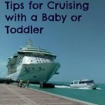 Tips for Cruising with a Baby or Toddler