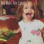 Sorry Not Sorry… My Kids Are Loud