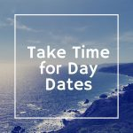 Take Time for Day-Dates