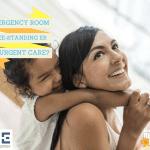 Emergency Room, Free-Standing ER or Urgent Care?