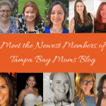 Meet the Newest Members of the Tampa Bay Moms Blog