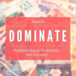 How to Dominate Florida's Back-to-School Tax Holiday
