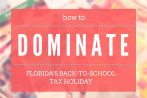 Florida's Back-to-School Tax Holiday Shopping Tips