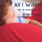 All I Want To Do at Nine Months Pregnant with Baby No. 2